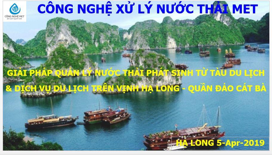 Giải pháp quản lý nước thải phát sinh từ tàu du lịch và dịch vụ du lịch tại Vịnh Hạ Long