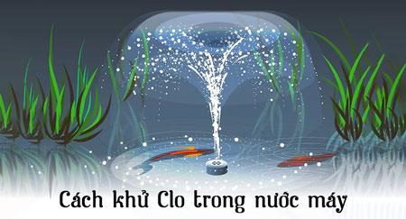 Các phương pháp khử Clo dư trong nước